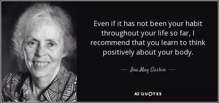 Ina May Gaskin-  Quote